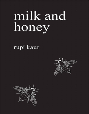 Milk and Honey by Rupi Kaur [ P.D.F ]