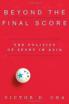 Beyond the Final Score (Contemporary Asia in the World), Cha 9780231154918+=
