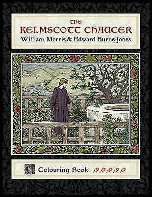 Kelmscott Chaucer: William Morris & Edward Burne-Jones Colouring Book BOOK NEW