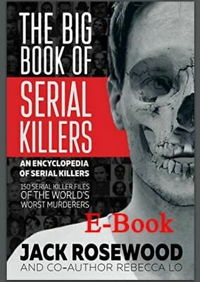 The Big Book of Serial Killers by JACK ROSEWOOD [ E-ß00K , PÐF , EPUβ , Кindle ]