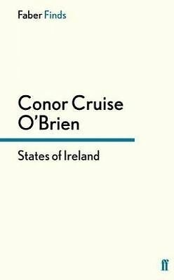States of Ireland by O'Brien, Conor Cruise (Paperback book, 2015)