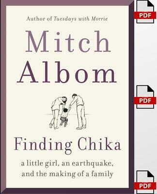 Finding Chika: A Little Girl, an Earthquake, and the Making of a Family P.D.F