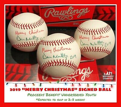 """2019 Don Mattingly Signed """"Merry Christmas"""" Ball - Limited Edition Autograph"""
