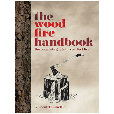 The Wood Fire Handbook by Vincent Thurkettle Camping & Woodcraft Hardback NEW