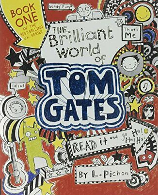 The Brilliant World of Tom Gates by Pichon, L Book The Cheap Fast Free Post