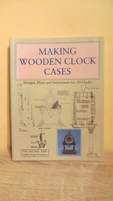"1992 ""Making Wooden Clock Cases - Designs"" By Ashby's""- 1St Ed -Illus -Horology"