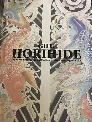 Gifu Horihide Tattoo Design Book Kazuo Oguri Japan Irezumi Japanese Wabori NEW
