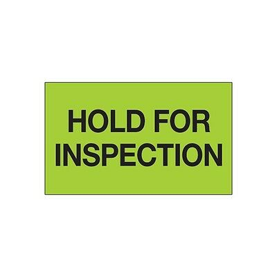 """Tape Logic Labels, """"Hold For Inspection"""", 3"""" x 5"""", Green, 500/Roll"""
