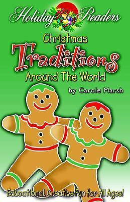 Christmas Traditions Around the World: By Carole Marsh