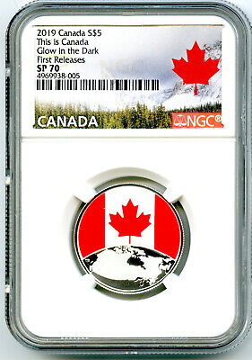 2019 $5 This Is Canada .9999 Silver Ngc Sp70 Glow In The Dark First Releases