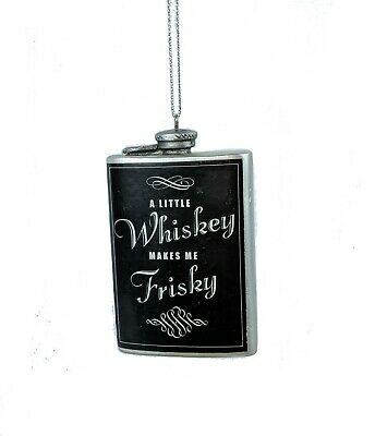 Midwest CBK A Little Whiskey Makes Me Frisky Christmas Ornament~Alcohol Flask~57
