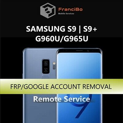 FRP Google Account Removal for Samsung S9/S9+ (G960/G965) - Remote Service