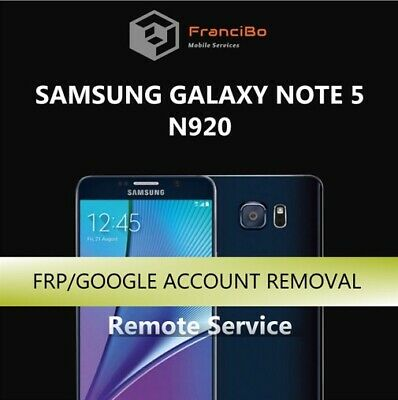 FRP Google Account Removal for Samsung Galaxy Note 5 (N920) - Remote Service
