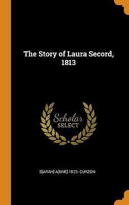Story of Laura Secord, 1813 by S[arah] A[nne] 1833- Curzon Hardcover Book Free S