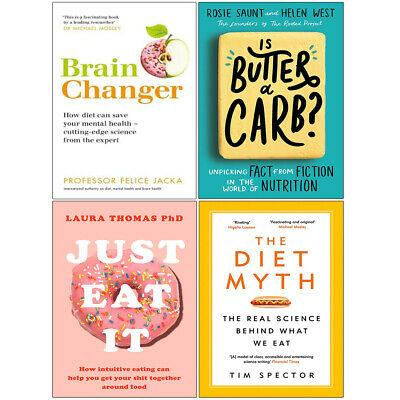 Brain Changer, Is Butter a Carb, Just Eat It, Diet Myth 4 Books Collection Set