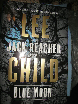 Blue Moon by Lee Child a Jack Reacher Novel (2019 Hardcover)