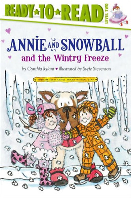 Rylant, Cynthia/ Stevenson,...-Annie And Snowball And The Wintry Freeze BOOK NEW