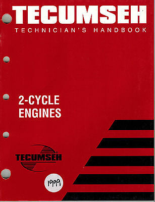 Tecumseh 2-Cycle  Technician's  Handbook  Engine Shop  Manual 1999