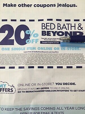 BED BATH & BEYOND ONLINE Or In-Store COUPON 20% OFF ONE ITEM EXPIRES 2-3-2020