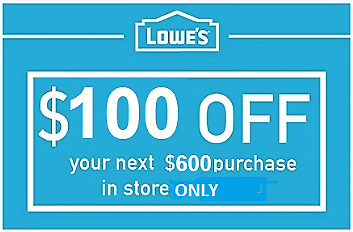 ONE (1X) Lowes $100 OFF $600 Lowe's COUPON INSTORE ONLY FAST SHIPMENT