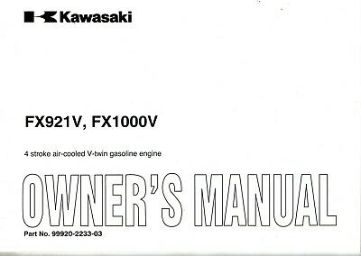 "Kawasaki Fx921V  Fx1000V  Air Cooled V-Twin  Engines Operator's  Manual ""New"""
