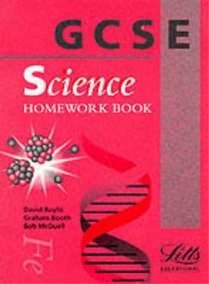 GCSE Science: Homework Book (GCSE Textbooks), David Baylis, etc., Graham Booth,