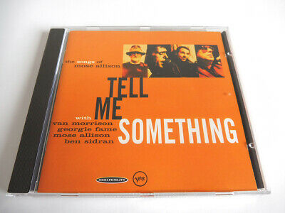 Tell Me Something – The Songs of Mose Allison CD feat. Van Morrison
