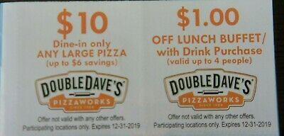 (4) Double Dave's Pizzaworks Restaurant Coupons, Expires December 31, 2019