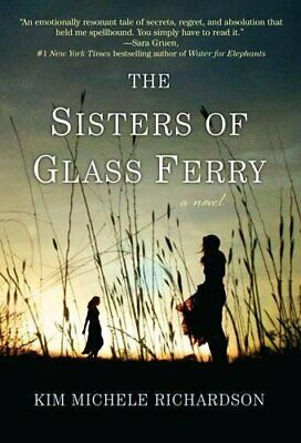 NEW - The Sisters of Glass Ferry by Richardson, Kim Michele