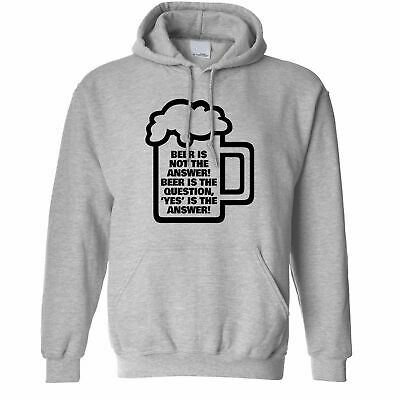 """Novelty Hoodie Beer Is Not The Answer, """"Yes"""" Is Pub Drinking Banter"""