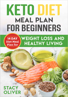 14 day keto Diet Meal Plan for Beginners by Stacy Oliver (PDF)