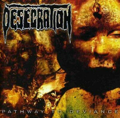 Desecration - Pathway to Deviance - Desecration CD DCVG The Cheap Fast Free Post