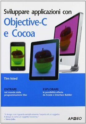 Sviluppare applicazioni con Objective-C e Cocoa by Isted, Tim Book The Cheap