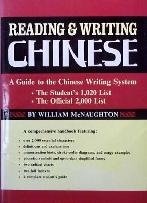 Reading and Writing Chinese: Guide to the Ch... by McNaughton, William Paperback