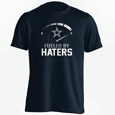 NEW! cotton 100% Dallas Cowboys - Fueled By Haters T-Shirt - S-3XL