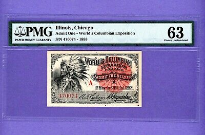 1893 World's Fair Columbian Expo Ticket CHICAGO CHIEF    PMG 63 Choice Unc