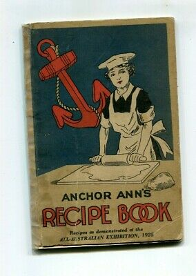 All Australian Exhibition 1925 Recipe Book 72 pages