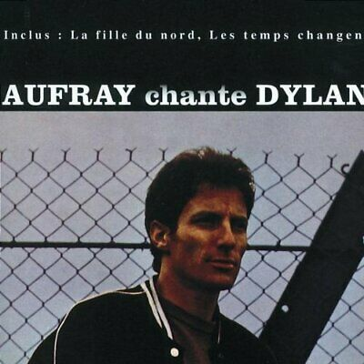 Aufray, Hughes - Chante Dylan - Aufray, Hughes CD UHVG The Cheap Fast Free Post