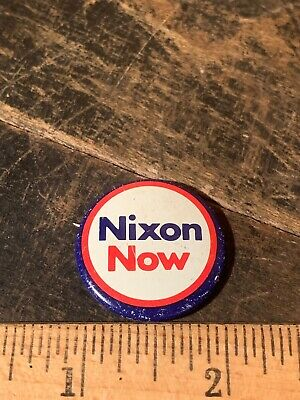 Nixon Now for President,Campaign Pin Button USA Political.