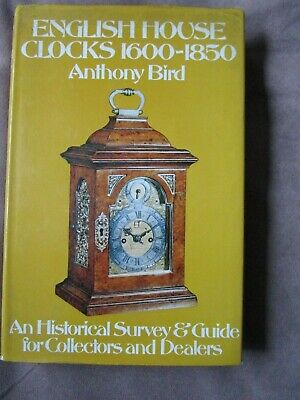 English House Clocks 1600-1850 An Historical Survey & Guide. 1973 Hardback