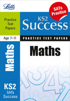 Letts Key Stage 2 Success - Maths: Practice Test Papers, White, Jason, Used; Goo