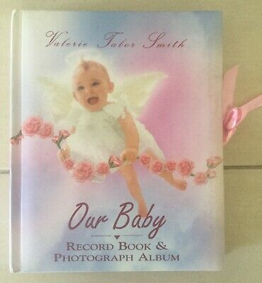 Valerie Tabor Smith Our Baby Record Book & Photograph Album As New