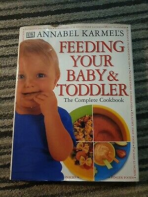 Feeding Your Baby And Toddler Annabel Karmel