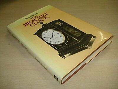 The Bracket Clock by Roberts, Deryck Hardback Book The Cheap Fast Free Post