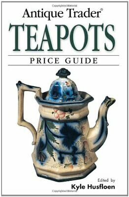 """Antique Trader"" Teapots Price Guide Paperback Book The Cheap Fast Free Post"