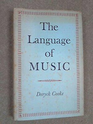 Language of Music (Oxford Paperbacks) by Cooke, Deryck Hardback Book The Cheap