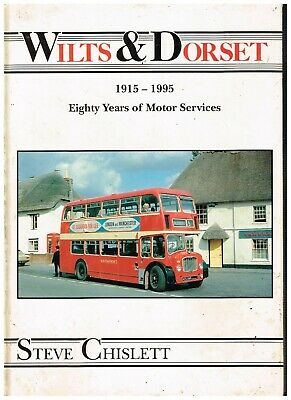 Wilts & Dorset 1915 - 1995 Eighty Years Of Motor Service