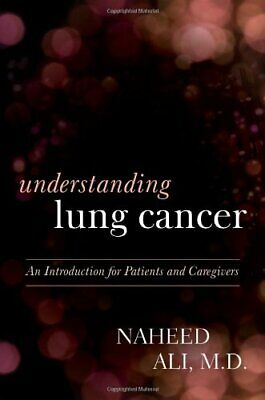 Understanding Lung Cancer by Ali  New 9781442223233 Fast Free Shipping--