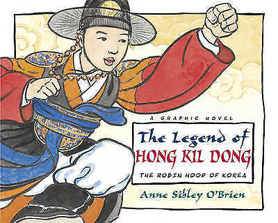 The Legend Of Hong Kil Dong by O'Brien, Anne Sibley (Paperback book, 2008)