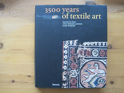 Moor / Verhecken: 3500 Years of Textile Art. The collection in HeadquARTers,2008
